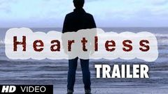 Heartless Movie Official Theatrical Trailer | Adhyayan Suman Ariana Ayam
