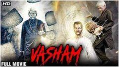 Vasham Full Hindi Movie | Vasudev Rao | Super Hit Hindi Dubbed Movie | Horror Movie