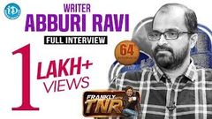 Writer Abburi Ravi Exclusive Interview Frankly With TNR 64 Talking Movies With iDream 400