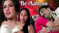 Be Aabroo   Full Movie   Superhit Hindi Movie