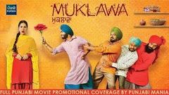 Watch Muklawa Full Punjabi Movie Promotions Coverage by Punjabi Mania | Ammy Virk Sonam Bajwa
