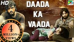 Daada Ka Vaada | Action Hindi Dubbed Full Movie | Santosh Balaraj Priyanka Thimmesh