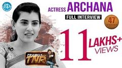 Actress Archana Exclusive Interview Frankly With TNR 47 Talking Movies with iDream 259