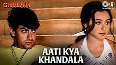 Aati Kya Khandala - Ghulam - Aamir Khan & Rani Mukherjee - Full Song