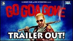 Go Goa Gone - Theatrical Trailer (Exclusive) - Bollywood Hindi Movie