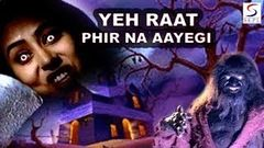 Yeh Raat Phir Na Aayegi - Full Hindi Bollywood Action Movie HD - Jeetendra Sheshadri