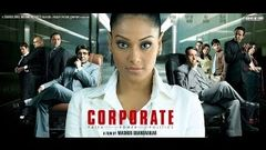 Corporate (2006) Full Length Hindi Movie