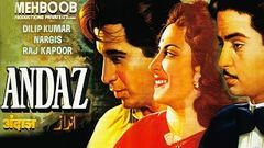 Andaz (1949) Hindi Full Movie | Dilip Kumar Raj Kapoor Nargis| Hindi Classic Movies