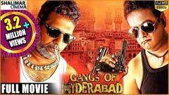 Gangs Of Hyderabad Full Length Hyderabadi Movie Gullu Dada Ismail Bhai Farukh Khan Kavya Reddy