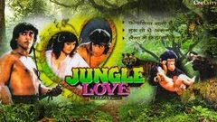 Jungle Love | Bollywood Movie | Full Length Bollywood Hindi Movie | Rocky Ashika