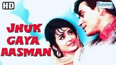 Jhuk Gaya Aasman {HD} - Rajendra Kumar - Saira Banu - Old Hindi Movie