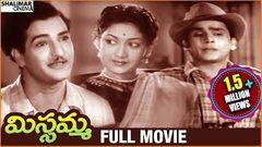 Missamma Full Length Telugu Movie N T Rama Rao A Nageswara Rao Jamuna Savitri