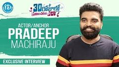 Actor, Anchor Pradeep Machiraju Exclusive Interview | Talking Movies With iDream | Anjali