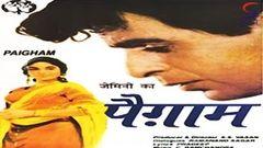 Paigham | Full Hindi Movie | Popular Old Hindi Movies | Dilip Kumar - Raaj Kumar - Vyjayanthimala
