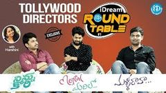 Tollywood Directors At iDream Round Table 1 - Exclusive Interview