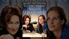 [Comedy Movie] Watch August: Osage County Full Movie (2013) Streaming Online