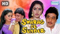 Swarag Se Sunder {HD} - Jeetendra - Mithun Chakraborty - Jayapradha - Hindi Full Movie