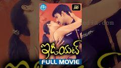 Idiot | Full Telugu Movie | Ravi Teja Rakshita Prakash Raj