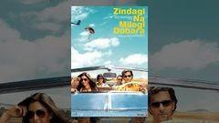 Zindagi Na Milegi Dobara (2011) Full Hindi Movie | Watch Best Hindi Movies Online