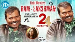 Fight Masters Ram Lakshman Exclusive Interview 24 Crafts 1 311