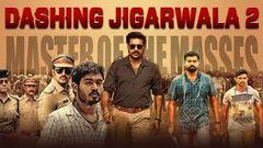 Dashing Jigarwala 2 (2018) New Released Full Hindi Dubbed Movie | Full Hindi Movies | South Movie
