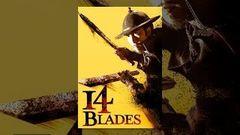 14 Blades (Full Movie) - English Subtitle