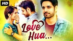 Love Hua (2020) NEW RELEASED Full Hindi Dubbed Movie | Sushanth, Ruhani Sharma