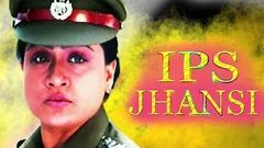 IPS Jhansi | Full Bhojpuri Movie | Vijayashanti