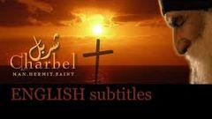 Saint Charbel - The Movie - [English subtitles]
