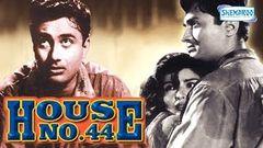 House No 44 - Dev Anand - Kalpana Kartik - Hindi Full movie