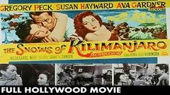 The Snows of Kilimanjaro (1952) Full Movie | Online Hollywood Full Movie