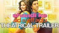 Shaadi Ke Side Effects | Theatrical Trailer ft Farhan Akhtar & Vidya Balan