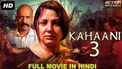KAHANI 3 - New Release Full Hindi Dubbed Movie 2020 | Hindi Action Movies 2020 | South Movie 2020