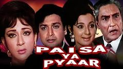 """PAISA YA PYAR"" Full Movie Hindi I Ashok Kumar I Tanuja I Vishwajeet I Mala Sinha"