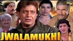 Jwalamukhi - Mithun Chakraborty Chunkey Pandey Johny Lever & Mukesh Rishi - Full HD Action Movie