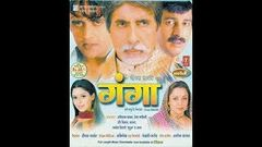 Gangotri Ganga 2 - Bhojpuri Full Movie In HD - Amitabh Bachhan Manoj Tiwari Nagma