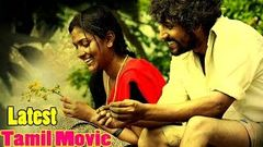 New Releases Romantic Full Movies | Tamil Movies Full | Latest Full Movies | 2017 Upload
