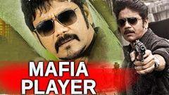 Mafia Player 2018 South Indian Movies Dubbed In Hindi Full Movie | Nagarjuna Anushka Shetty