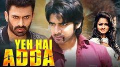 Yeh Hai Adda (2019) Full Hindi Dubbed Movie | Sushant Shanvi Dev Gill