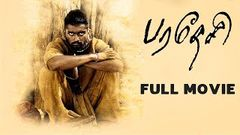 Paradesi Full Movie Full HD 1080p | New Tamil Movie | Bala Atharva Vedhika | பரதேசி