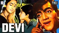Devi - Family Drama Hit Movie - HD - Sanjeev Kumar, Nutan