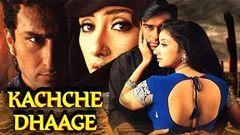 Kachche Dhaage(HD) Hindi Full Movie - Ajay Devgn Saif Ali Khan Manisha Koirala -With Eng Subtitles