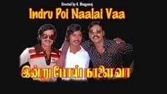 Indru Poi Naalai Vaa 1981: Full Tamil Movie