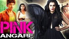 PINK Full Movie (2016) Star& 039;s Pink Angaare - Taapsee Pannu | Full Hindi Dubbed Movie