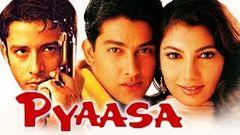 Pyaasa (2002) Full Hindi Movie | Yukta Mookhey Aftab Shivdasani Zulfi Syed Govind Namdeo