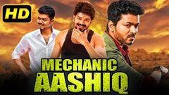 Mechanic Aashiq (2020) Tamil Hindi Dubbed Movie | Vijay, Simran, Radhika Chaudhari