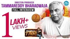 Tammareddy Bharadwaja Full Interview - Frankly With TNR 7 Talking Movies With iDream 55
