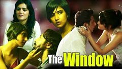 The Window | Latest Bollywood Movie 2019 Full Movie | Teena Singh | New Hindi HD Movie