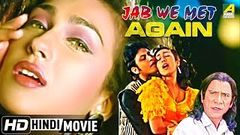 Jab We Met | Full Hindi Movie | Shahid Kapoor Kareena Kapoor | HD