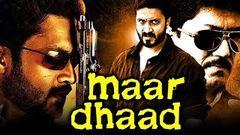 Maar Dhaad (Deadly 2) South Indian Hindi Dubbed Movie   Aditya, Meghana Mudiyan
